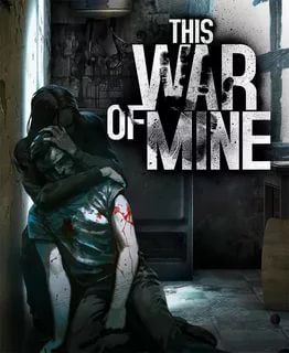 This War of Mine (2014) PC | Лицензия